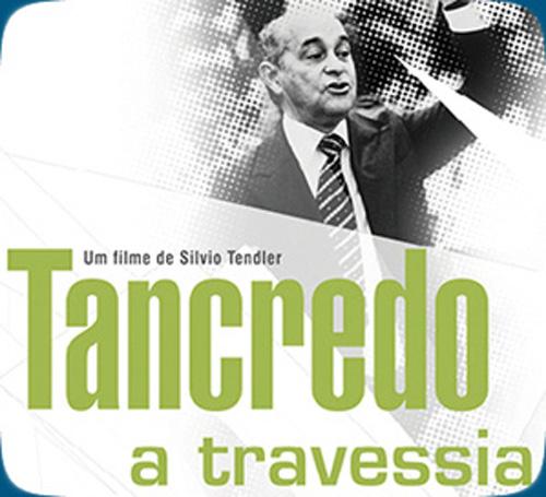 Filme - Tancredo - A Travessia 32