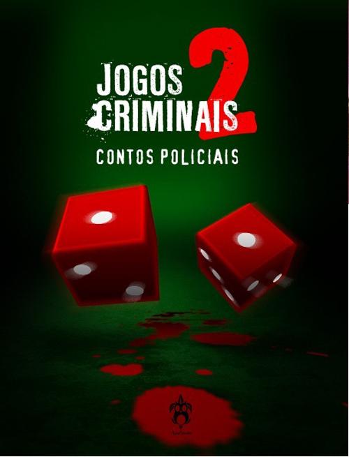 Jogos Criminais Volume II