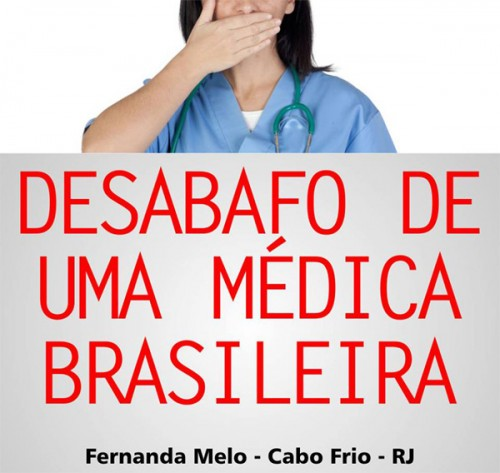 Carta aberta de uma médica para a Presidente Dilma Rousseff 7