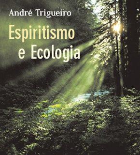 Ecologia e Espiritismo