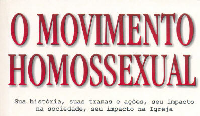 """Livro """"O movimento homossexual"""" de Julio Severo"""