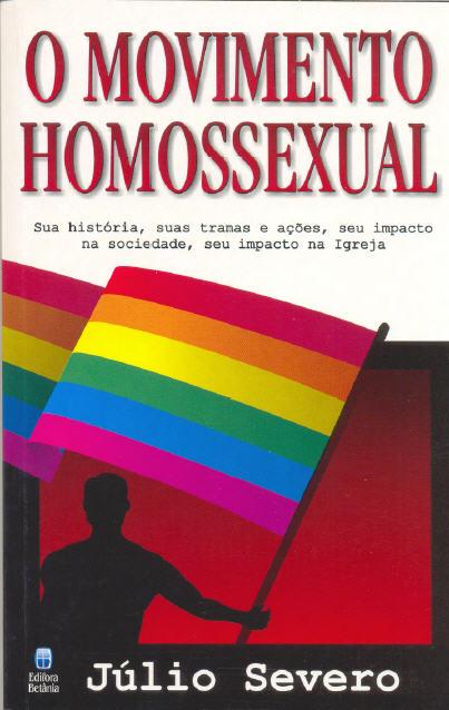Livro de Julio Severo - o movimento homosexual