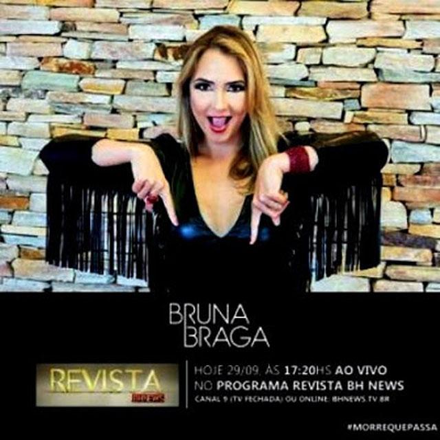 Eu Indiquei Bruna Braga. E Você… ?