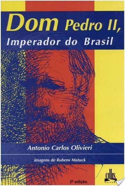 Livro: Dom Pedro II, Imperador do Brasil