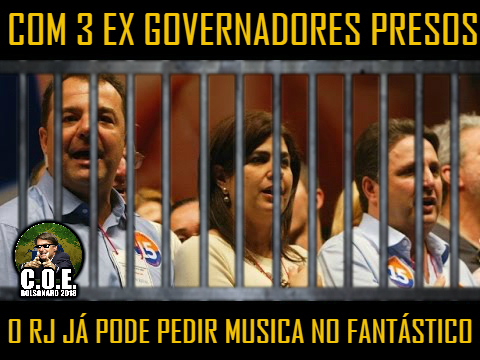 Corrupção no Rio de Janeiro - Tudo de ruim que podemos encontrar na política petista federal, encontraremos potencializado na política do Estado do Rio de Janeiro