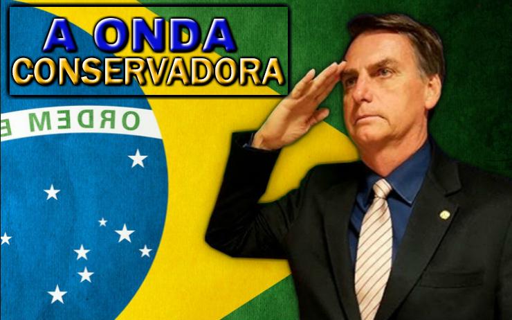 Da Onda Conservadora à Solução Jair Bolsonaro 16